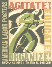 Agitate!_Educate!_Organize!:_A