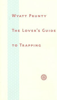 The_Lover's_Guide_to_Trapping