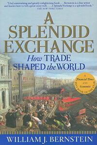 A_Splendid_Exchange:_How_Trade