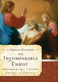 The_Incomparable_Christ