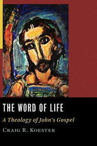 The_Word_of_Life:_A_Theology_o