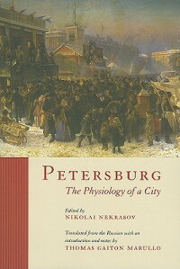 Petersburg:_The_Physiology_of