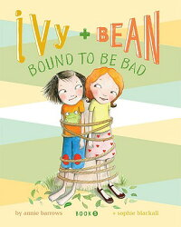 Ivy_and_Bean:_Bound_to_Be_Bad