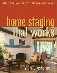 Home_Staging_That_Works:_Sell