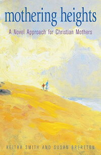 Mothering_Heights:_A_Novel_App