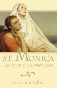 St._Monica:_The_Power_of_a_Mot