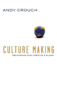 Culture_Making:_Recovering_Our
