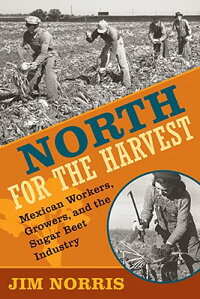 North_for_the_Harvest:_Mexican
