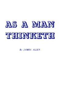 As_a_Man_Thinketh