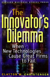 The_Innovator's_Dilemma:_When