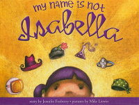 My_Name_Is_Not_Isabella