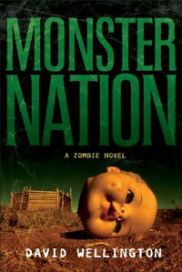 Monster_Nation:_A_Zombie_Novel