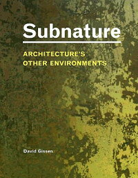 Subnature:_Architecture's_Othe