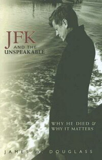 JFK_and_the_Unspeakable:_Why_H
