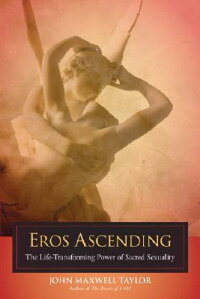 Eros_Ascending:_The_Life-Trans