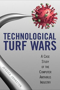 Technological_Turf_Wars:_A_Cas