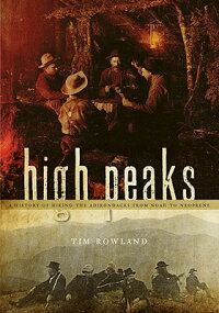 High_Peaks:_A_History_of_Hikin