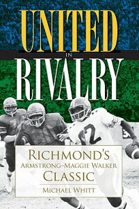 United_in_Rivalry:_Richmond's