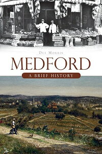 Medford:_A_Brief_History