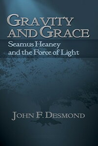 Gravity_and_Grace:_Seamus_Hean