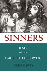 Sinners:_Jesus_and_His_Earlies