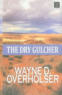 The_Dry_Gulcher