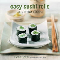 EASY_SUSHI_ROLLS_AND_MISO_SOUP