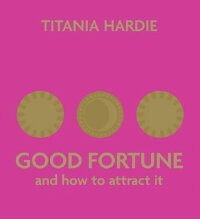 Good_Fortune:_And_How_to_Attra