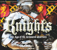 Knights:_The_Age_of_the_Armour