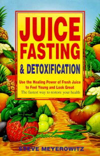 Juice_Fasting_and_Detoxificati