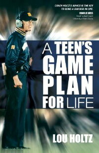 A_Teen's_Game_Plan_for_Life