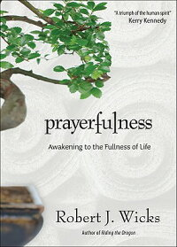Prayerfulness:_Awakening_to_th