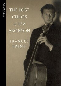 The_Lost_Cellos_of_Lev_Aronson
