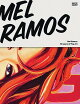 MEL RAMOS:50 YEARS OF POP ART(P)