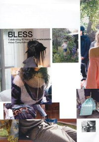 BLESS:CELEBRATING_10_YEARS_OF
