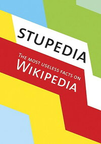 Stupedia:_The_Most_Useless_Fac