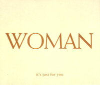 Woman〜it's_just_for_you