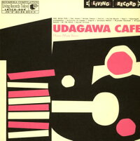 UDAGAWA_CAFE_VOLUME_TWO〜Human_Made_Version