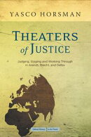 Theaters of Justice