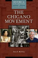 The Chicano Movement: A Historical Exploration of Literature