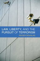 Law, Liberty, and the Pursuit of Terrorism