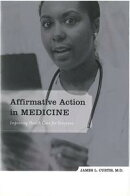 Affirmative Action in Medicine