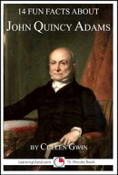 14 Fun Facts About John Quincy Adams