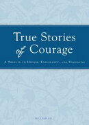 True Stories of Courage