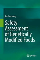 Safety Assessment of Genetically Modified Foods