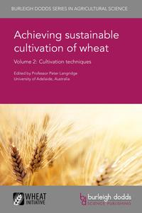 AchievingsustainablecultivationofwheatVolume2Cultivationtechniques