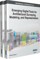 Handbook of Research on Emerging Digital Tools for Architectural Surveying, Modeling, and Representation