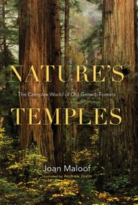 Nature'sTemplesTheComplexWorldofOld-GrowthForests