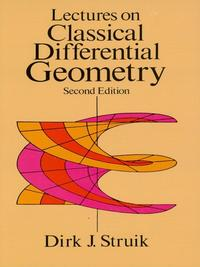 LecturesonClassicalDifferentialGeometry:SecondEdition