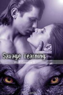 Savage Yearning: Wolf Essence 3